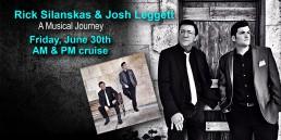 A Musical Journey featuring Josh Leggett and Rick Silanskas