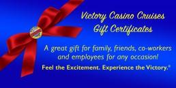 Victory Casino Cruises Gift Certificate
