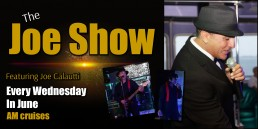 The Joe Show Wednesdays in June on AM Cruises