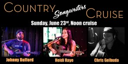 Country Songwriters Cruise June 23rd Noon Cruise