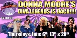 Donna Moore June 6th, 13th, 20th AM Cruises