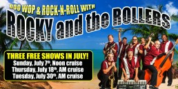 Rocky and the Rollers July 7th, 18th, and 30th