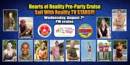 Hearts Of Reality Pre-Party Cruise August 7th