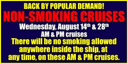 Non-Smoking Cruises August 14th & 28th