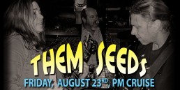 Them Seeds August 23rd