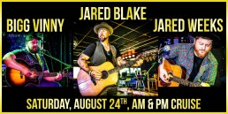 Jared Blake, Bigg Vinny and Jared Weeks August 24th