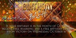 Birthday Bash October 16th AM and PM cruise