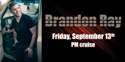 Brandon Ray September 13th PM cruise