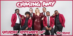 Chasing Amy September 14th PM cruise