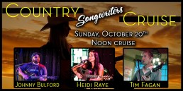 Country Songwriters Cruise October 20th Noon cruise