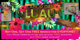 Labor Day Luau September 2nd AM cruise