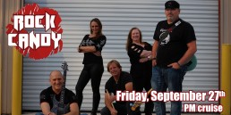 Rock Candy September 27th PM cruise