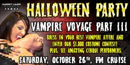 Vampire Voyage October 26th PM cruise
