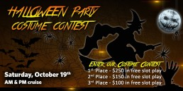 Halloween Party Costume Contest October 19th AM and PM cruise