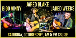 Jared Blake, Bigg Vinny and Jared weeks October 26th AM and PM cruise