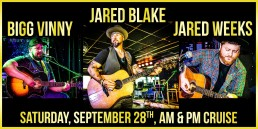 Jared Blake Bigg Vinny and Jared Weeks AM and PM cruise
