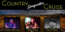 Country songwriters Cruise November 24th Noon cruise